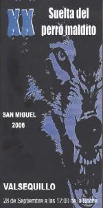 Cartel de la XX Edición de la Suelta del Perro Maldito de Valsequillo, en el año 2006.