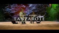 Lanzarote - Tienes que venir aquí