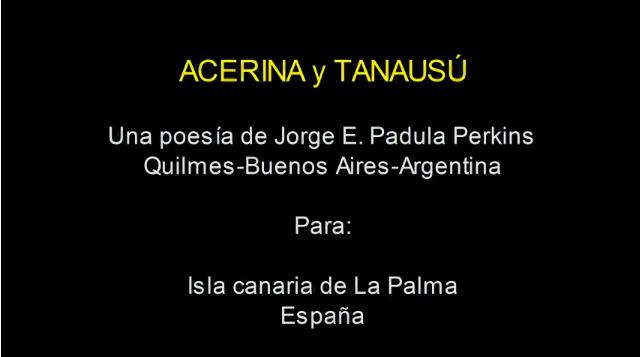 Poesía a Acerina y Tanausú, Aborígenes de la Isla de La Palma (Islas Canarias)
