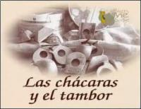 Las Chácaras y el Tambor