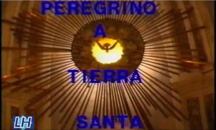 Peregrino Canario en Tierra Santa (Completo)