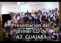 Presentación del primer cd de la AF Guajara
