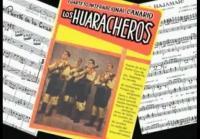 Los Huaracheros: Leyenda viva (y 2ª Parte)