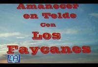 """Los Faycanes. """"Amanecer en Telde"""""""