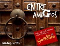 """Presentación del Disco """"Siete Puertas"""" AF. """"Entre Amigos"""""""